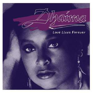 'Love Lives Forever' by Dhaima