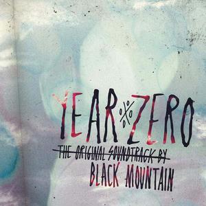 'Year Zero: The Original Soundtrack' by Black Mountain