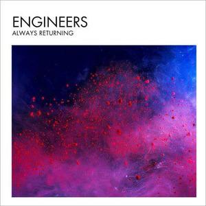 'Always Returning' by Engineers
