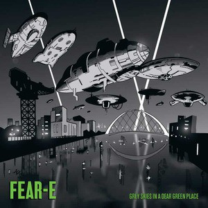 'Grey Skies In A Dear Green Place' by Fear-E