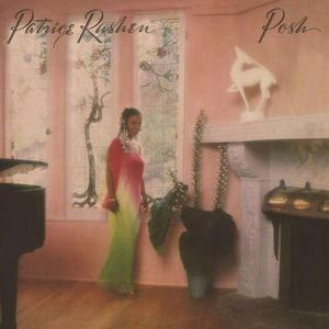 'Posh' by Patrice Rushen