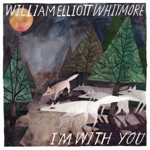 'I'm With You' by William Elliott Whitmore