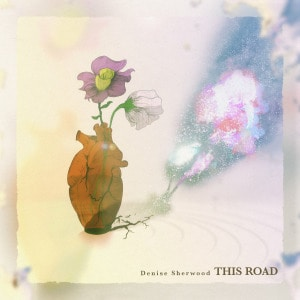 'This Road' by Denise Sherwood