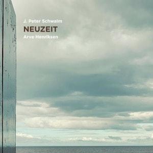 'Neuzeit' by J. Peter Schwalm, Arve Henriksen