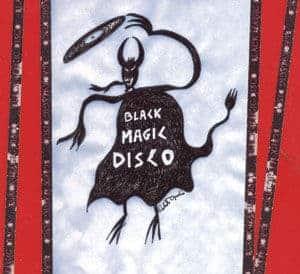 'Black Magic Disco' by Black Magic Disco