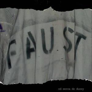 'Od Serca Do Duszy' by Faust