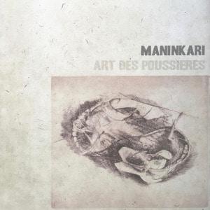 Art Des Poussieres by Maninkari