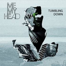 Tumbling Down by Me My Head