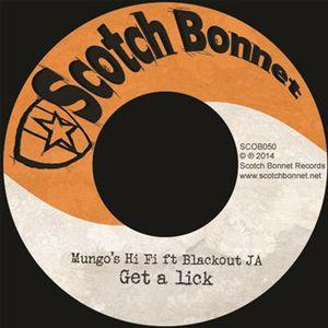'Get A Lick Feat Blackout JA / Kuff Riddim' by Mungo's Hi-Fi