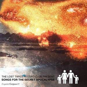 'Songs For Secret Apocalypse Vol. 1' by The Lost Tapes Record Club