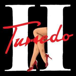 'Tuxedo II' by Tuxedo