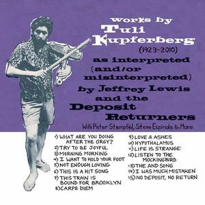 'Works By Tuli Kupferberg (1923-2010)' by Jeffrey Lewis