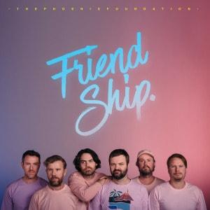 'Friend Ship' by The Phoenix Foundation