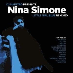 'Little Girl Blue (Remixed)' by DJ Maestro Presents Nina Simone