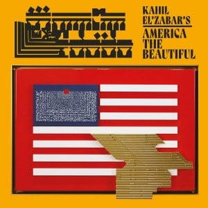 'Kahil El'Zabar's America the Beautiful' by Kahil El'Zabar