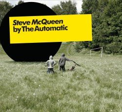 Steve McQueen/ Young Entrepreneurs by The Automatic
