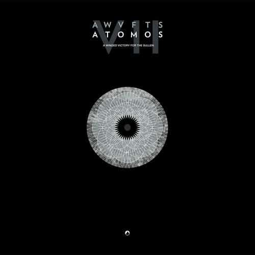 'Atomos VII' by A Winged Victory For The Sullen