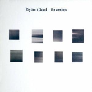 'The Versions' by Rhythm & Sound