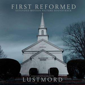 'First Reformed' by Lustmord