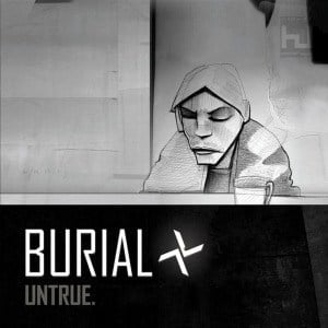 'Untrue' by Burial