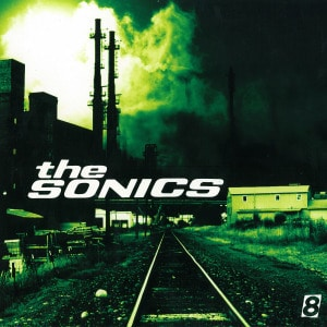 'Sonics 8' by The Sonics