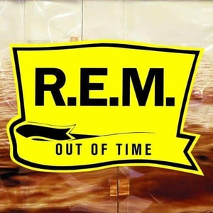 'Out Of Time - 25th Anniversary Edition' by R.E.M.