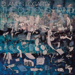 'The Curious Hand' by Seamus Fogarty