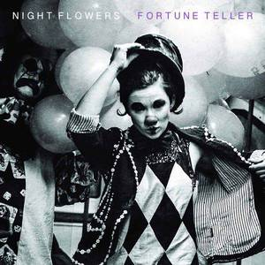 'Fortune Teller' by Night Flowers