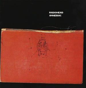 'Amnesiac' by Radiohead