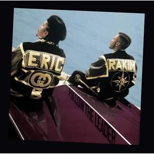 'Follow The Leader' by Eric B. & Rakim