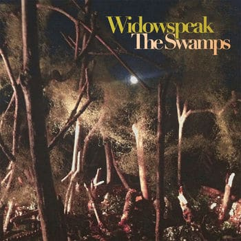 'The Swamps EP' by Widowspeak