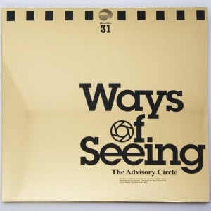 'Ways of Seeing' by The Advisory Circle