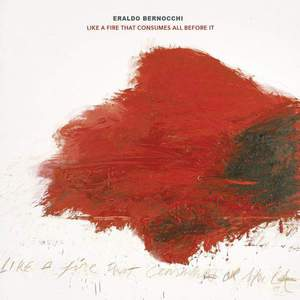 'Like A Fire That Consumes All Before It' by Eraldo Bernocchi