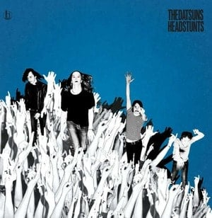 'Headstunts' by The Datsuns