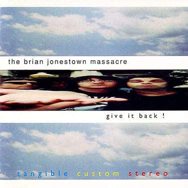 'Give It Back!' by The Brian Jonestown Massacre