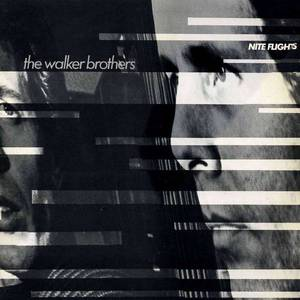 'Nite Flights' by The Walker Brothers