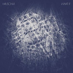 'What If' by Hauschka