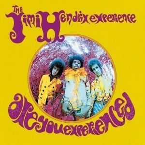 'Are You Experienced' by The Jimi Hendrix Experience