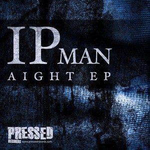 'Aight EP' by Ipman
