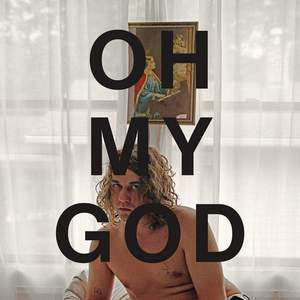 'Oh My God' by Kevin Morby