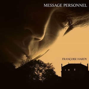 'Message Personnel' by Francoise Hardy