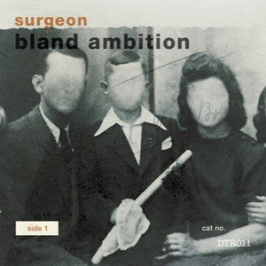 'Bland Ambition' by Surgeon