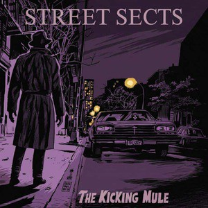 'The Kicking Mule' by Street Sects