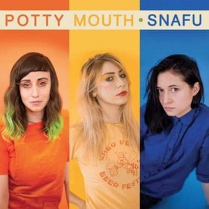 'SNAFU' by Potty Mouth