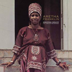 'Amazing Grace - The Complete Recordings' by Aretha Franklin