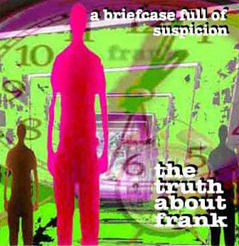 'A Briefcase Full of Suspicion' by The Truth About Frank