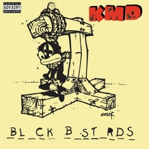 'Bl_ck B_st_rds' by KMD
