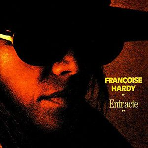 'Entr'acte' by Francoise Hardy