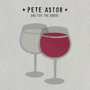 'One For The Ghost' by Pete Astor