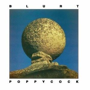 'Poppycock' by Blurt